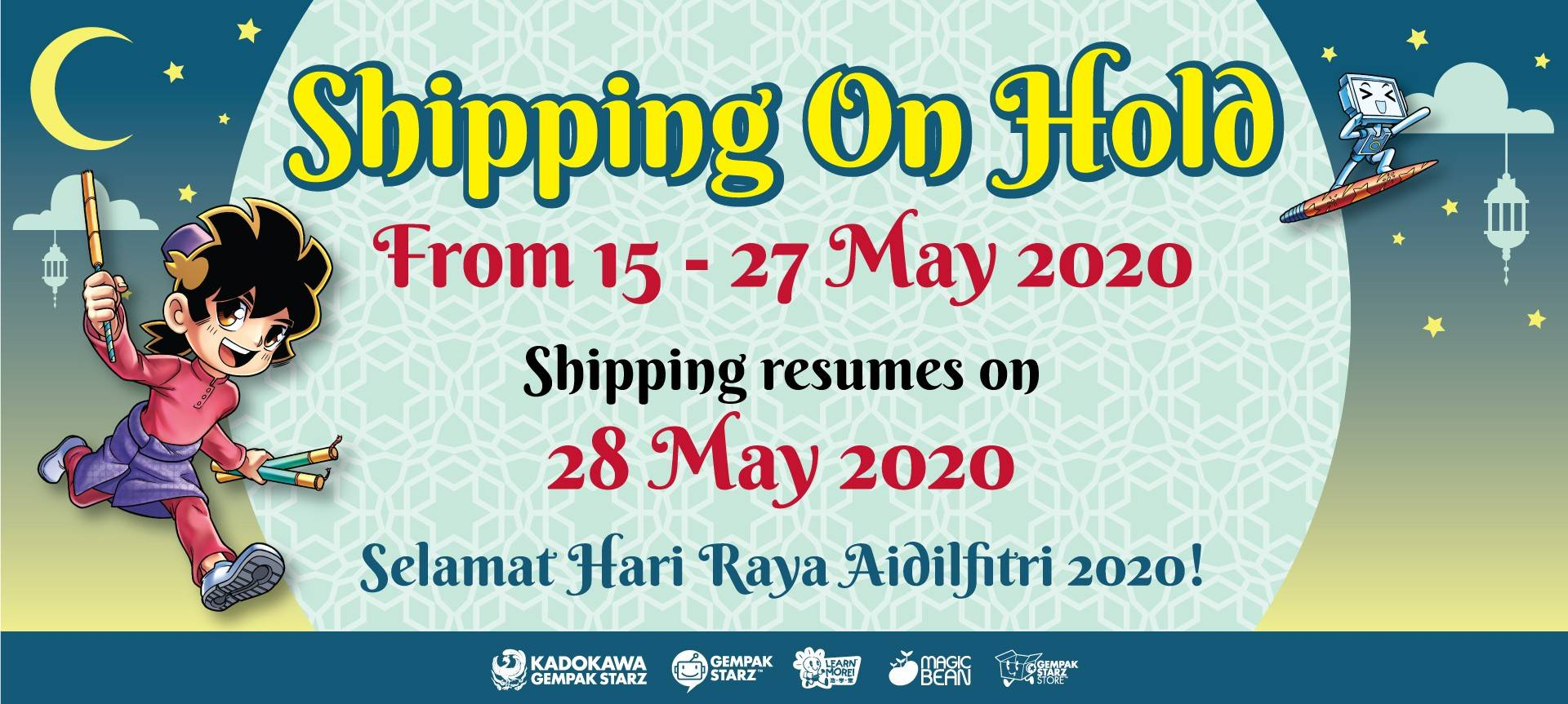 Shipping on hold for Raya 2020
