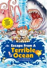Escape from a Terrible Ocean