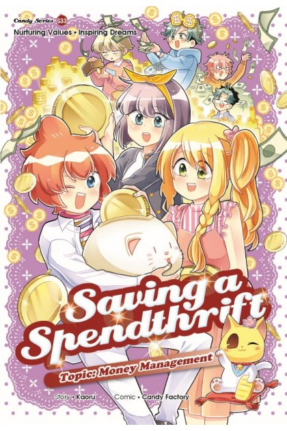 Candy Series 33: Saving a Spendthrift: Money Management