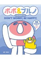 Bobo & Bruno: Don't Worry, Be Happy!