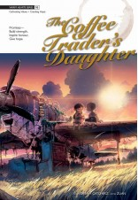 Warm Hearts Series 06: The Coffee Trader's Daughter
