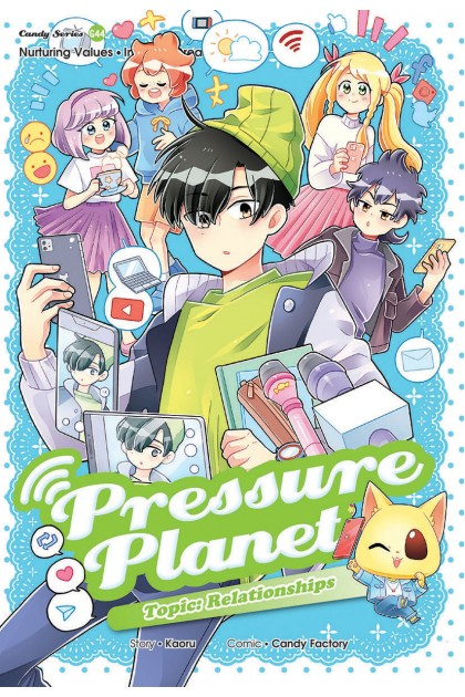 Candy Series 44: Pressure Planet: Relationships