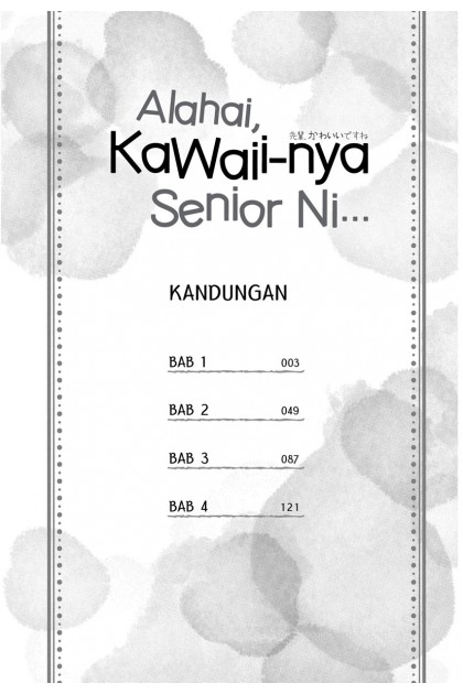 Alahai, Kawaii-nya Senior Ni...