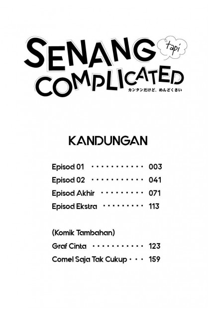 Senang Tapi Complicated