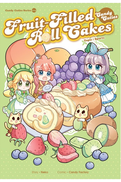 Candy Cuties Series 14: Fruit-Filled Roll Cakes: Topic: Sports