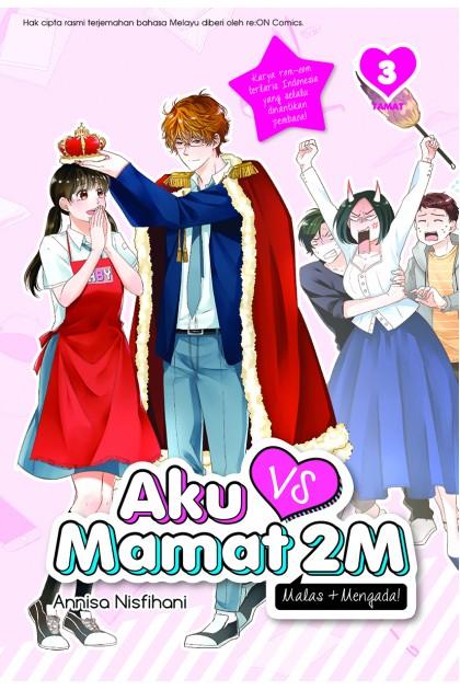 Aku vs Mamat 2M 03