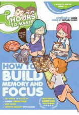 3 Hours to Master 07: How to Build Memory and Focus